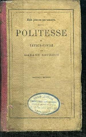 AUX JEUNES PERSONNES - POLITESSE ET SAVOIR-VIVRE - 10ème EDITION: MADAME BOURBON