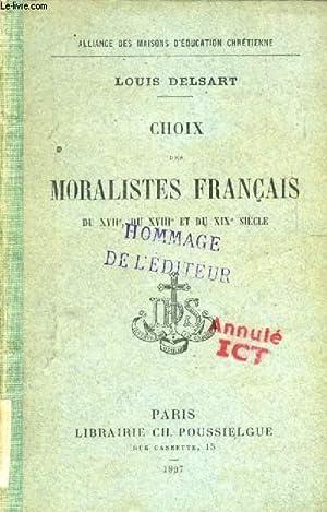 CHOIX DES MORALISTES FRANCAIS DU XVIIe, DU XVIIIe ET DU XIXe SIECLE: COLLECTIF