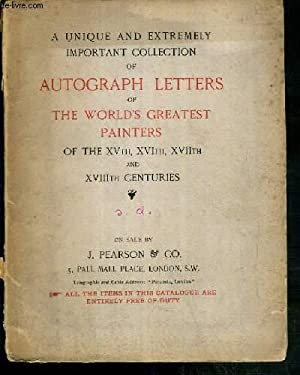 CATALOGUE - A UNIQUE AND EXTREMELY IMPORTANT COLLECTION OF AUTOGRAPH LETTERS OF THE WORLD'S ...