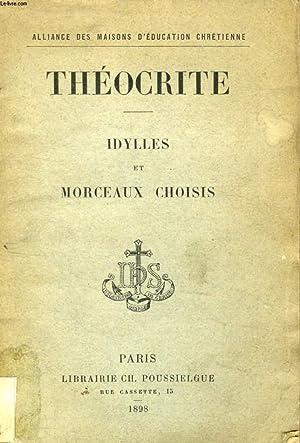 IDYLLES ET MORCEAUX CHOISIS: THEOCRITE, Par L'Abbé J. BOUSQUET