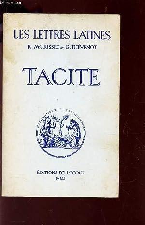 """TACITE - (CHAPITRE XXXII DES """"LETTRES LATINES"""" - N°369-X - ce fascicule repond ..."""