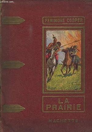 LA PRAIRIE - COLLECTION DES GRANDS ROMANCIERS: COOPER FENIMORE
