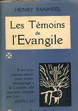 LES TEMOINS DE L EVANGILE: PANNEEL HENRY