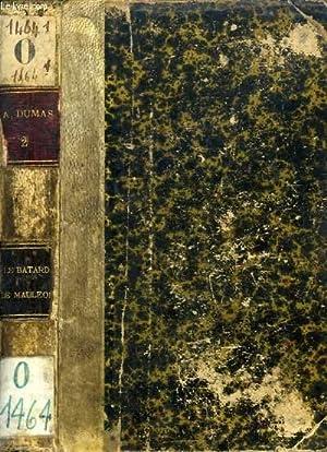 LE BATARD DE MAULEON, TOME II: DUMAS Alexandre