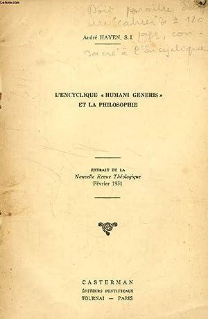 L'ENCYCLIQUE 'HUMANI GENERIS' ET LA PHILOSOPHIE (TIRE: HAYEN ANDRE, S.