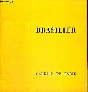BRASILIER 18 AVRIL - 19 MAI 1972: GALERIE DE PARIS