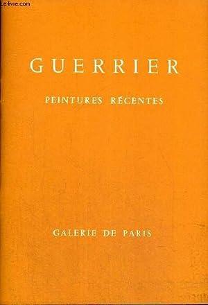 GUERRIER - PEINTURES RECENTES - 5 MARS AU 6 AVRIL1968: GALERIE DE PARIS