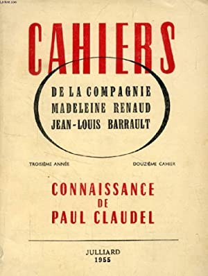CAHIERS DE LA COMPAGNIE MADELEINE RENAUD - JEAN-LOUIS BARRAULT, 3e ANNEE, 12e CAHIER, CONNAISSANCE ...