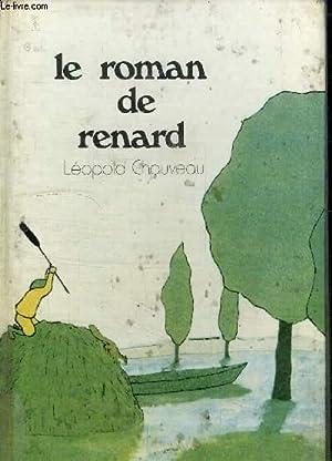 LE ROMAN DE RENARD - COLLECTION 1000: CHAUVEAU LEOPOLD
