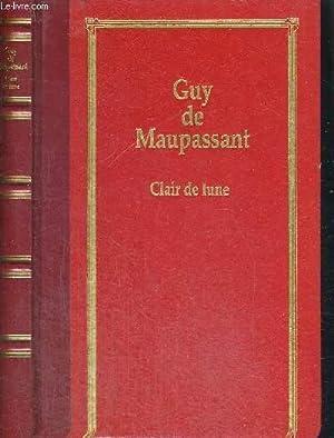 CLAIR DE LUNE: DE MAUPASSANT GUY