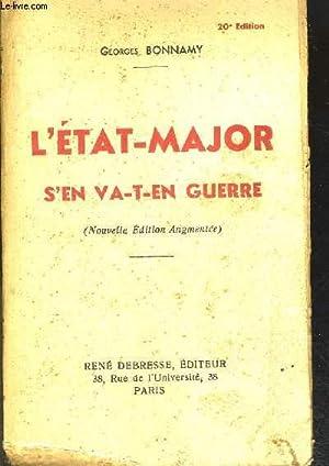 L ETAT MAJOR S EN VA T EN GUERRE: BONNAMY GEORGES