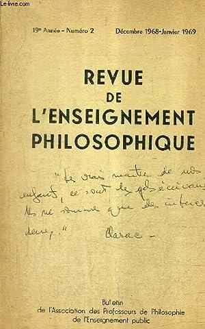 REVUE DE L'ENSEIGNEMENT PHILOSOPHIQUE N°2 19E ANNEE DEC 1968 - JANV 1969 - essai d'...
