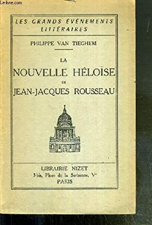 LA NOUVELLE HELOISE DE JEAN-JACQUES ROUSSEAU / COLLECTION LES GRANDS EVENEMENTS LITTERAIRES: ...