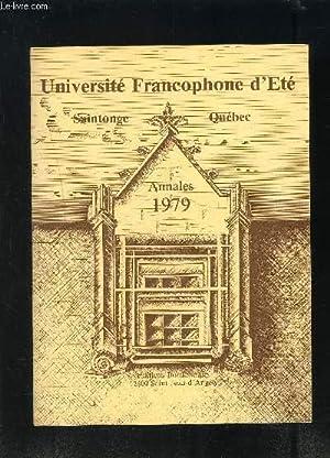 ANNALES 1979- UNIVERSITE FRANCOPHONE D ETE SAINTONGE QUEBEC- Jonzac- Rochefort: Centre d'&...
