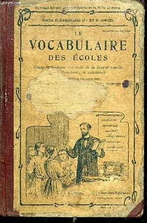 LE VOCABULAIRE DES ECOLES-COURS ELEMENTAIRE 1è et 2è ANNEE-ETUDE METHODIQUE DES MOTS ...
