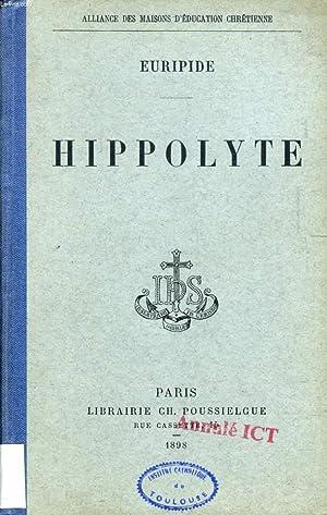 HIPPOLYTE: EURIPIDE, Par L'ABBE A. CROSNIER