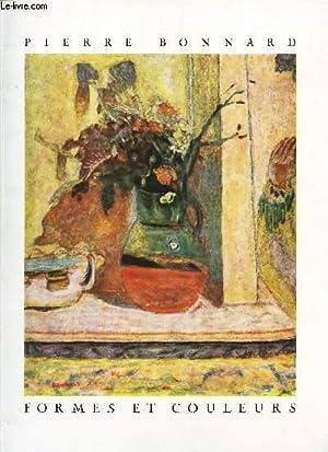 FORMES ET COULEURS - N°2 - 1944 / Bonnard comme expression francaise de la peinture /...