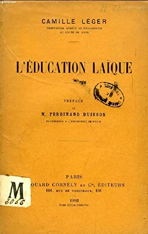L'EDUCATION LAIQUE: LEGER CAMILLE