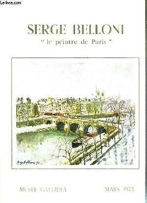 """SERGE BELLONI - """"LE PEINTRE DE PARIS"""": COLLECTIF"""