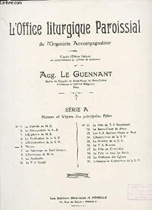 L'OFFICE LITURGIQUE PAROISSIAL DE L'ORGANISTE ACCOMPAGNATEUR -: LE GUENNANT AUG.