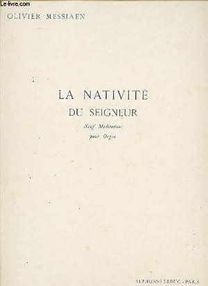 LA NATIVITE DU SEIGNEUR - NEUF MEDITATIONS POUR ORGUE.: MESSIAEN OLIVIER