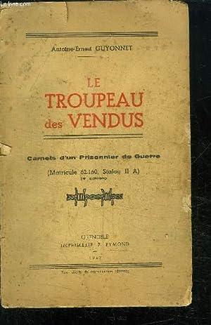 LE TROUPEAU DES VENDUS - CARNETS D'UN: GUYONNET ANTOINE-ERNEST