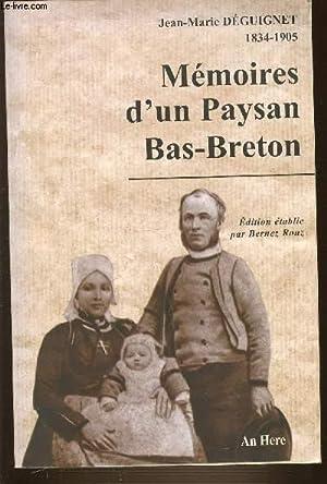 MEMOIRE D'UN PAYSAN BAS-BRETON 1834-1905.: DEGUIGNET JEAN-MARIE