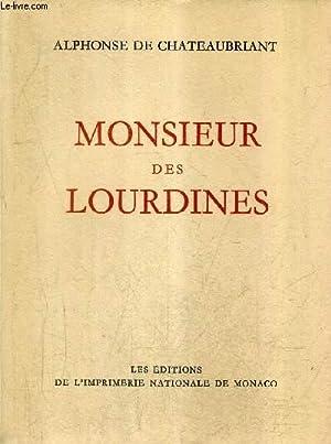 MONSIEUR DES LOURDINES - HISTOIRE D'UN GENTILHOMME: DE CHATEAUBRIANT ALPHONSE