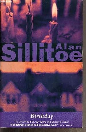 BIRTHDAY - TEXTE EXCLUSIVEMENT EN ANGLAIS: SILLITOE ALAN.