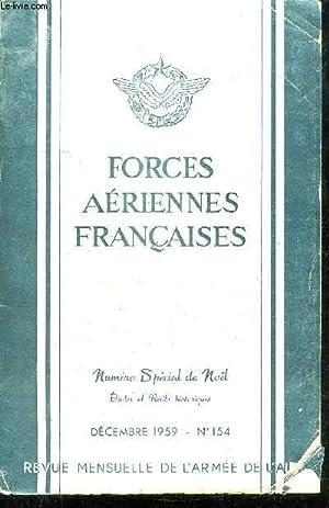 FORCES AERIENNES FRANCAISES - NUMERO SPECIAL DE NOËL - ETUDES ET RECITS HISTORIQUES - DECEMBRE...