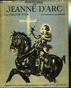 """HISTOIRE DE JEANNE D'ARC - COLLECTION """"POUR NOS ENFANTS"""": YVER COLETTE"""