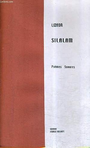 SILALAM - POEMES SONORES - ENVOI DE L'AUTEUR.: LIZEOR