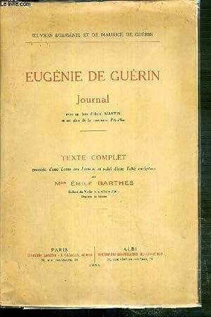 EUGENIE DE GUERIN - JOURNAL - TEXTE COMPLET PRECEDE D'UNE LETTRE AUX LECTEURS ET SUIVI D'...