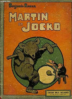 MARTIN ET JOCKO.: RABIER BENJAMIN