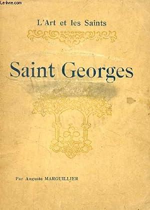 SAINT GEORGES (L'ART ET LES SAINTS): MARGUILLIER AUGUSTE