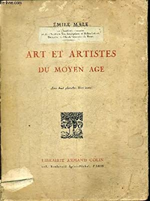 ART ET ARTISTES DU MOYEN AGE .: MALE EMILE