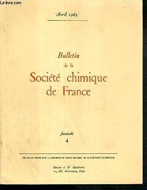 BULLETIN DE LA SOCIETE CHIMIQUE DE FRANCE - FASCICULE 4 - AVRIL 1965 - Wold A. the properties of ...