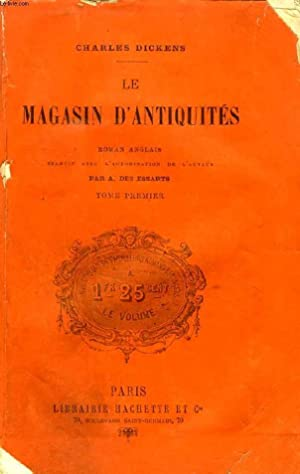 LE MAGASIN D'ANTIQUITES, TOME I: DICKENS Charles