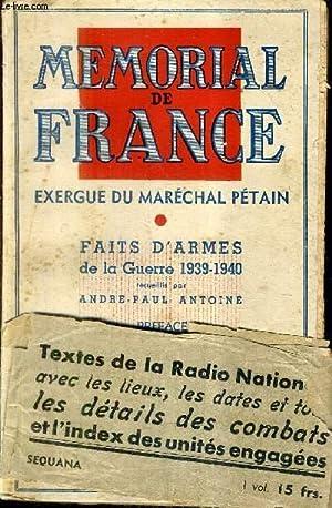 MEMORIAL DE FRANCE EXERGUE DU MARECHAL PETAIN - FAITS D'ARLES DE LA GUERRE 1939-1940.: ANTOINE...