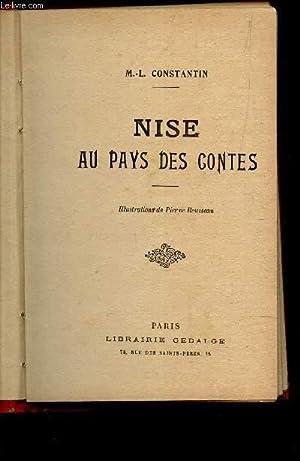 NISE AU PAYS DES CONTES.: CONSTANTIN M.L.