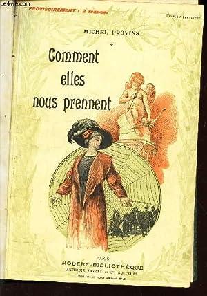 COMMENT ELLES NOUS PRENNENT / LES DIABOLIQUES: PROVINS M /