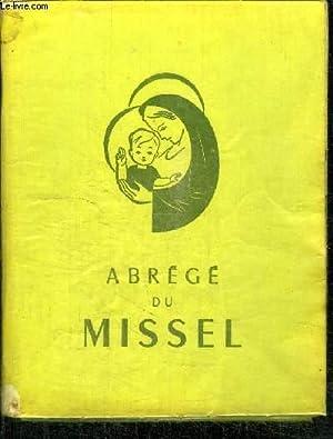 MISSEL POUR LES JEUNES ET POUR TOUS CEUX QUI VEULENT PRIER ENSEMBLE - ABREGE NOUVELLE EDITION 1954:...