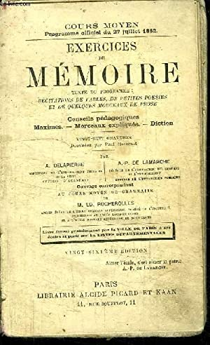 EXERCICES DE MEMOIRE - COURS MOYEN PROGRAMME OFFICIEL DU 27 JUILLET 1882 - TEXTE DU PROGRAMME : ...