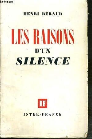 LES RAISONS D'UN SILENCE: BERAUD HENRI