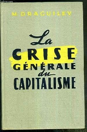 LA CRISE GENERALE DU CAPITALISME: DRAGUILEV M.