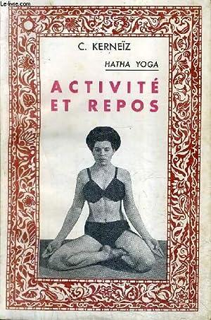 HATHA YOGA - ACTIVITE ET REPOS: C.KERNEIZ