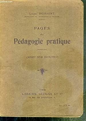 PAGES DE PEDAGOGIE PRATIQUE - CARNET D'UN INSPECTEUR - formation de l'instituteur, ...