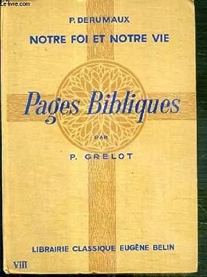 PAGES BIBLIQUE / COLLECTION NOTRE FOI ET NOTRE VIE N°8: GRELOT PIERRE