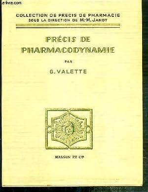 PRECIS DE PHARMACODYNAMIE / COLLECTION DE PRECIS DE PHARMACIE - 2eme EDITION ENTIEREMENT ...