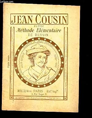 PETITE METHODE ELEMENTAIRE DE DESSIN - VOLUME 7.: COUSIN JEAN